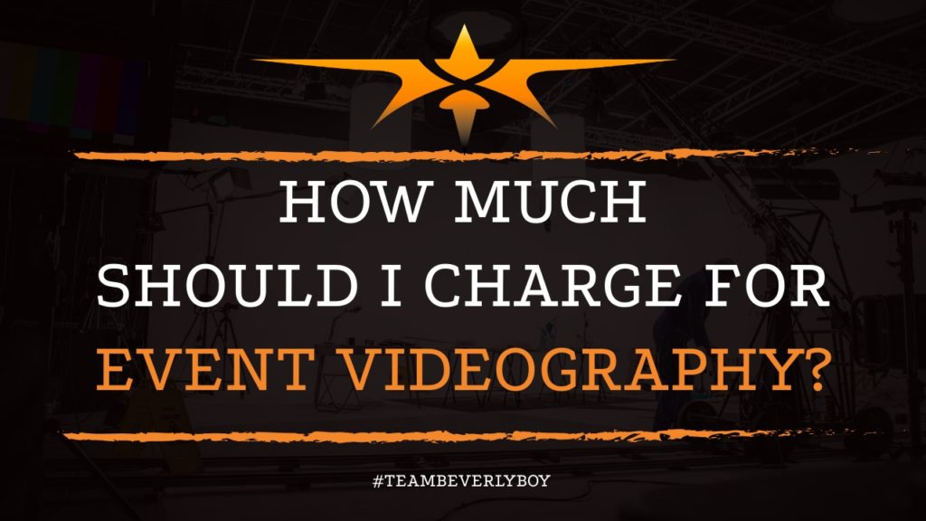 How Much Should I Charge for Event Videography