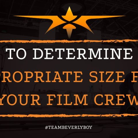 How to Determine the Appropriate Size for Your Film Crew
