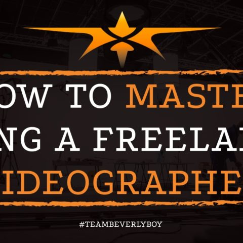 How to Master Being a Freelance Videographer