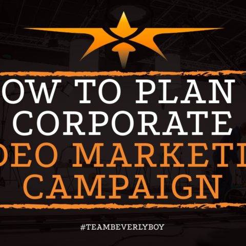 How to Plan a Corporate Video Marketing Campaign