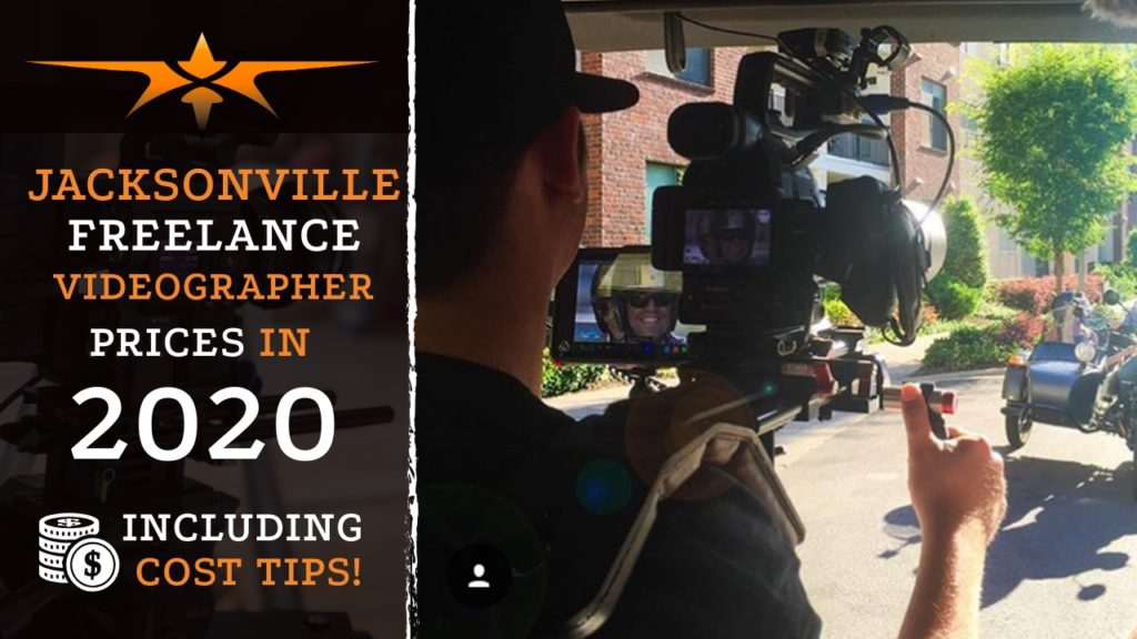 Jacksonville Freelance Videographer Prices in 2020