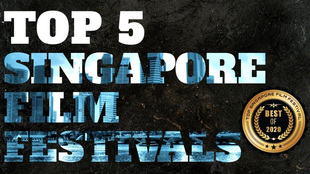 Top 5 Singapore Film Festivals