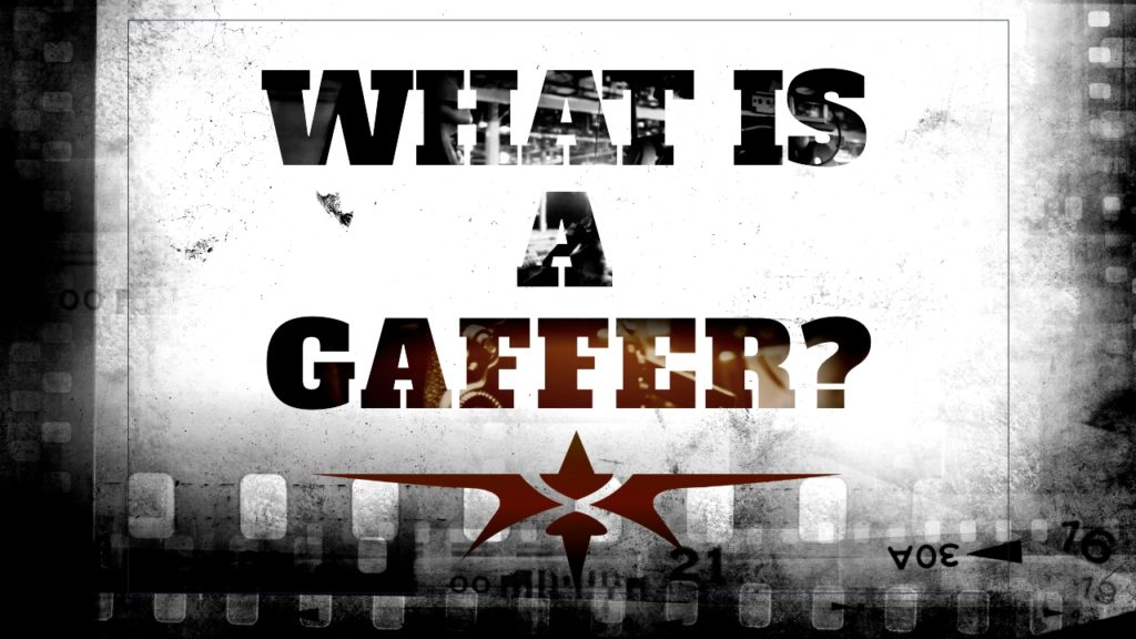 What is a Gaffer