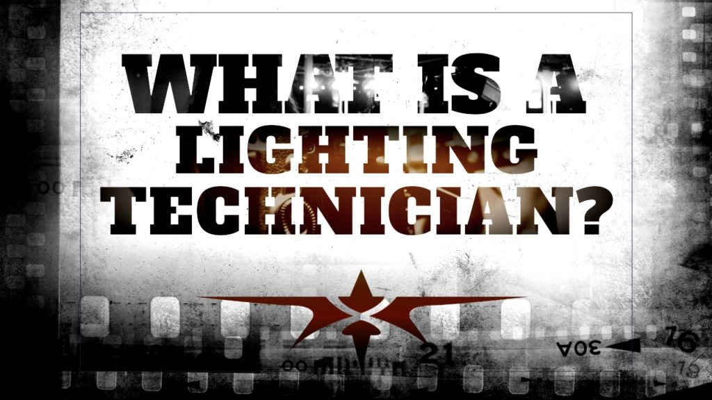 What is a Lighting Technician