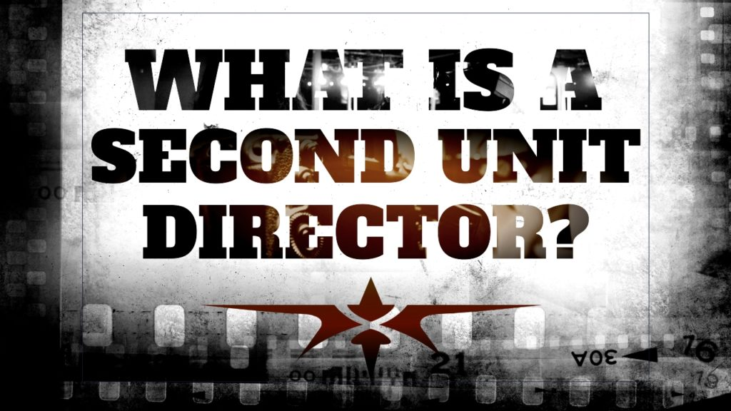 What is a Second Unit Director