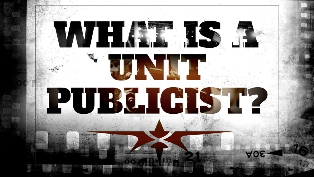 What is a Unit Publicist