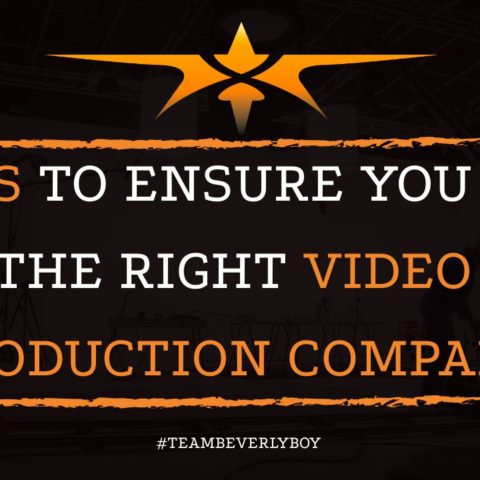 7 Tips to Ensure You Hire the Right Video Production Company