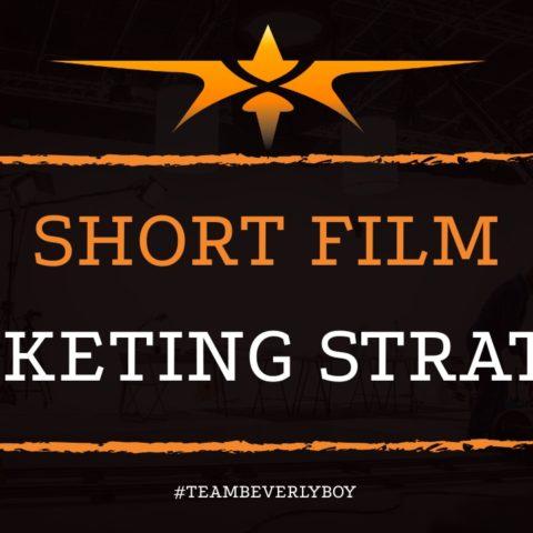 Short Film Marketing Strategy