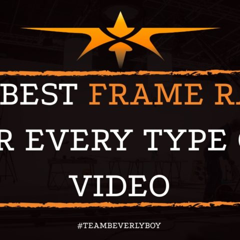 The Best Frame Rates for Every Type of Video