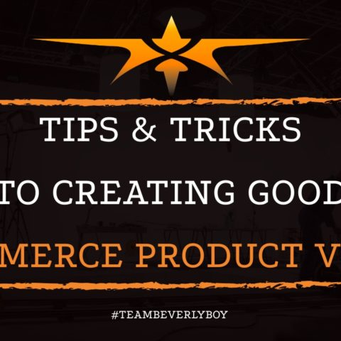 Tips & Tricks to Creating Good eCommerce Product Videos