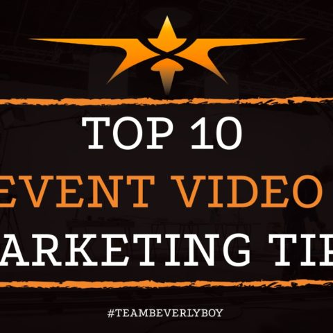 Top 10 Event Video Marketing Tips