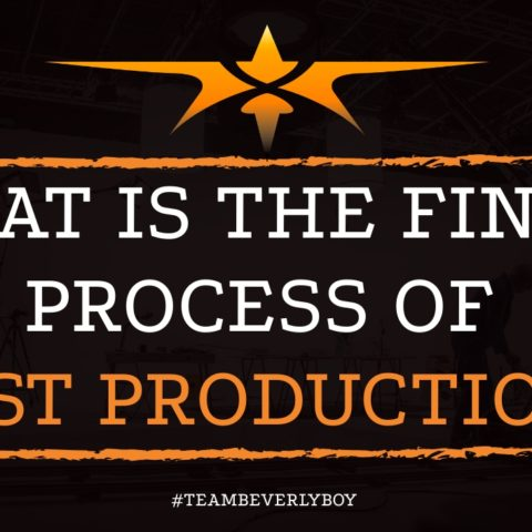 What is the Final Process of Post Production