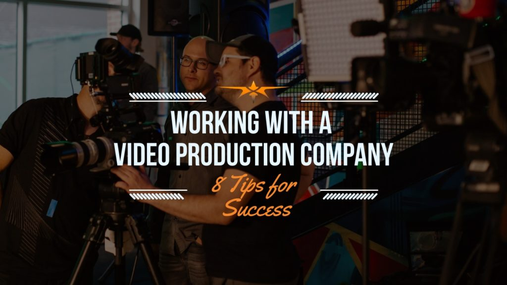 video production company tips for success