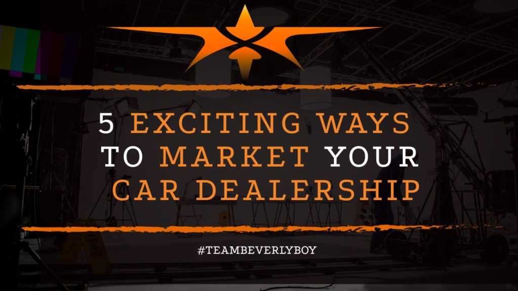 title 5 ways to market car dealership