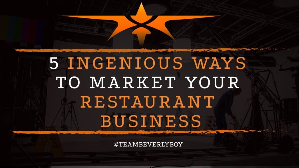 title ingenious ways to market your restaurant business