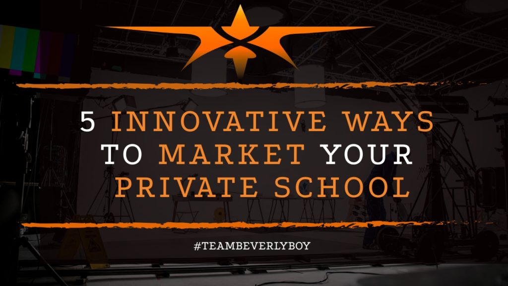 title innovative ways to market your private school