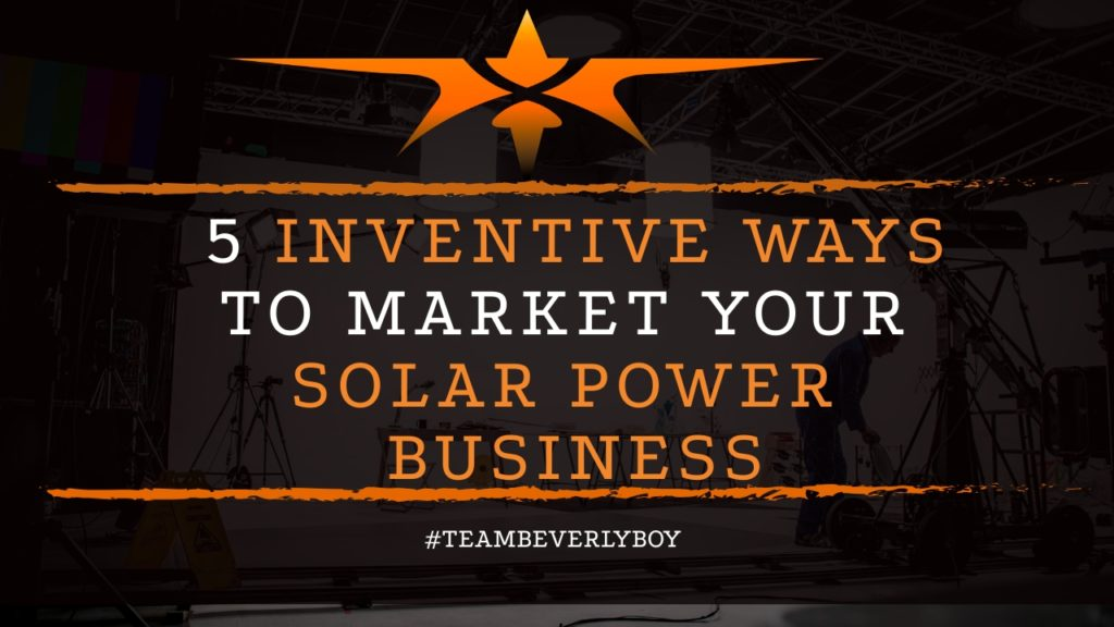 title 5 inventive ways to market solar power business
