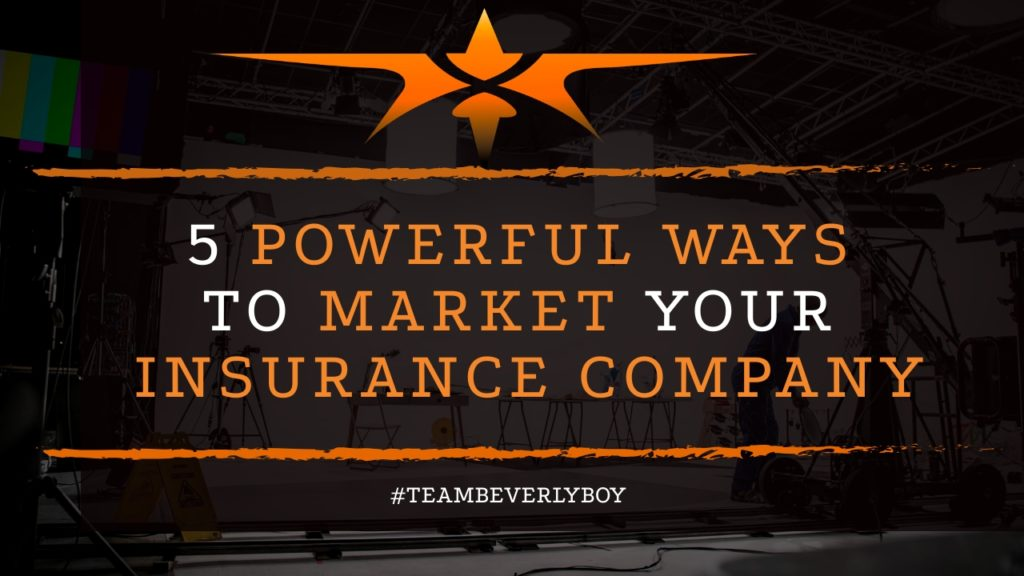 title powerful ways to market your insurance company