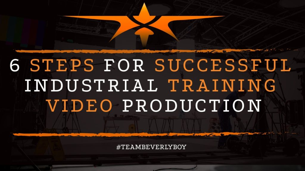 6 Steps For Successful Industrial Training Video Production