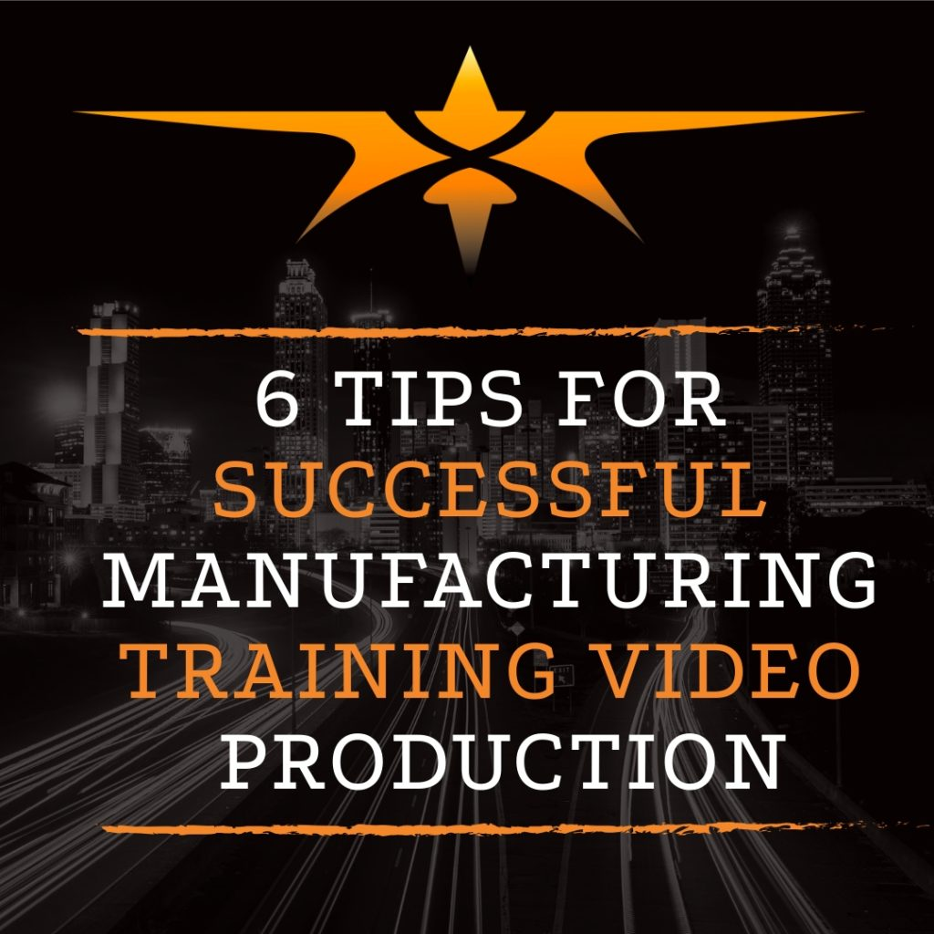 6 Tips for Successful Manufacturing Training Video Production