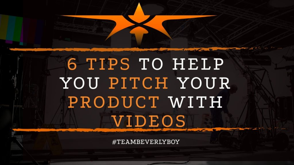title 6 tips to pitch product with videos