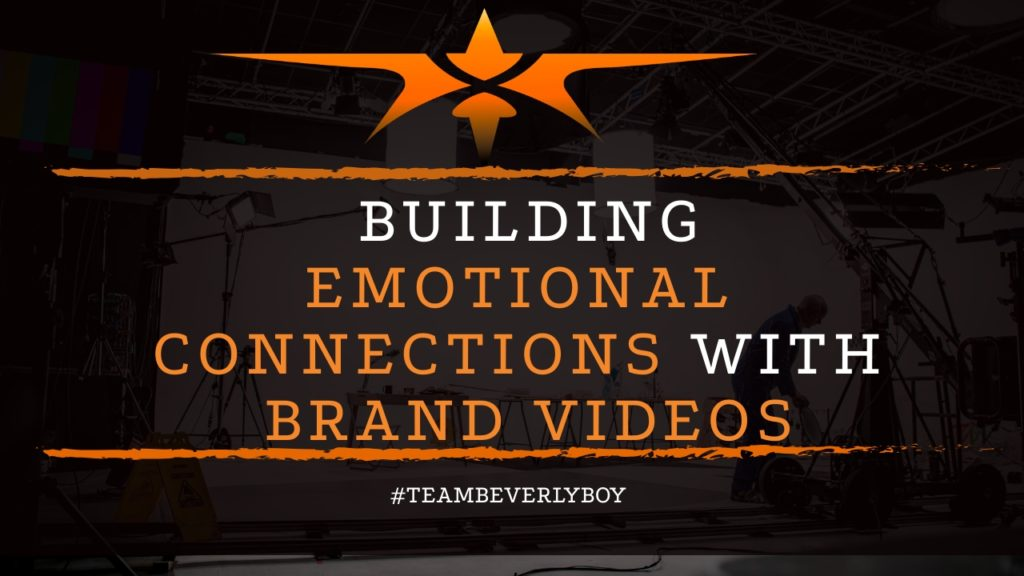 title emotional connections with brand videos