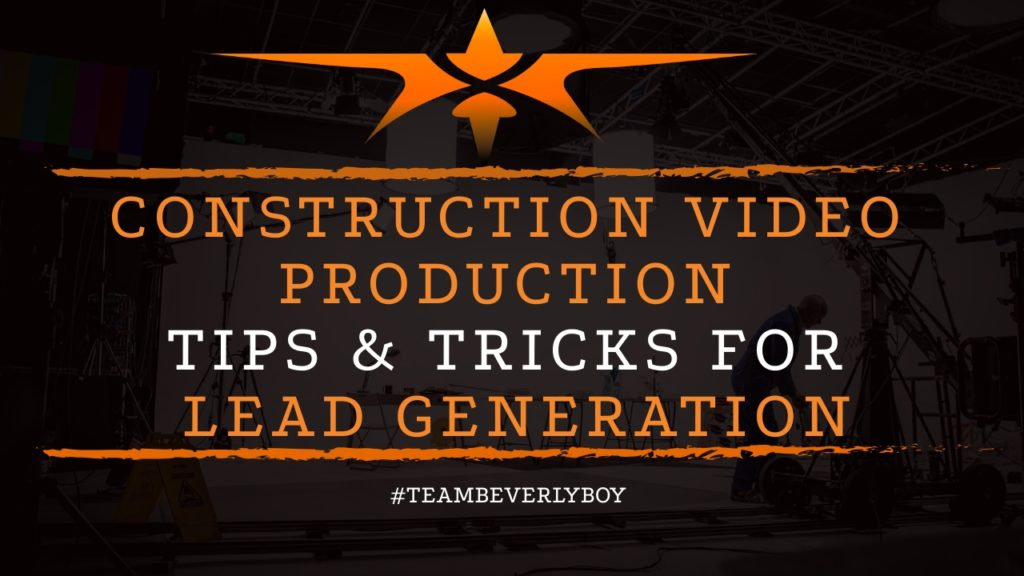 construction video production tips