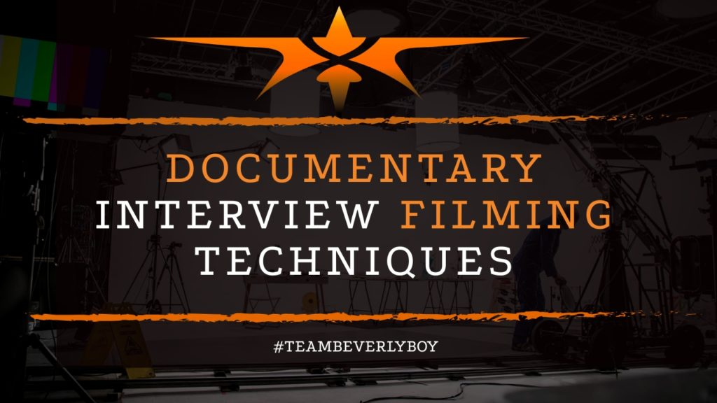 title documentary interview filming techniques