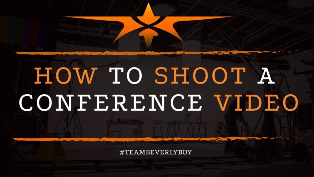 How To Shoot A Conference Video
