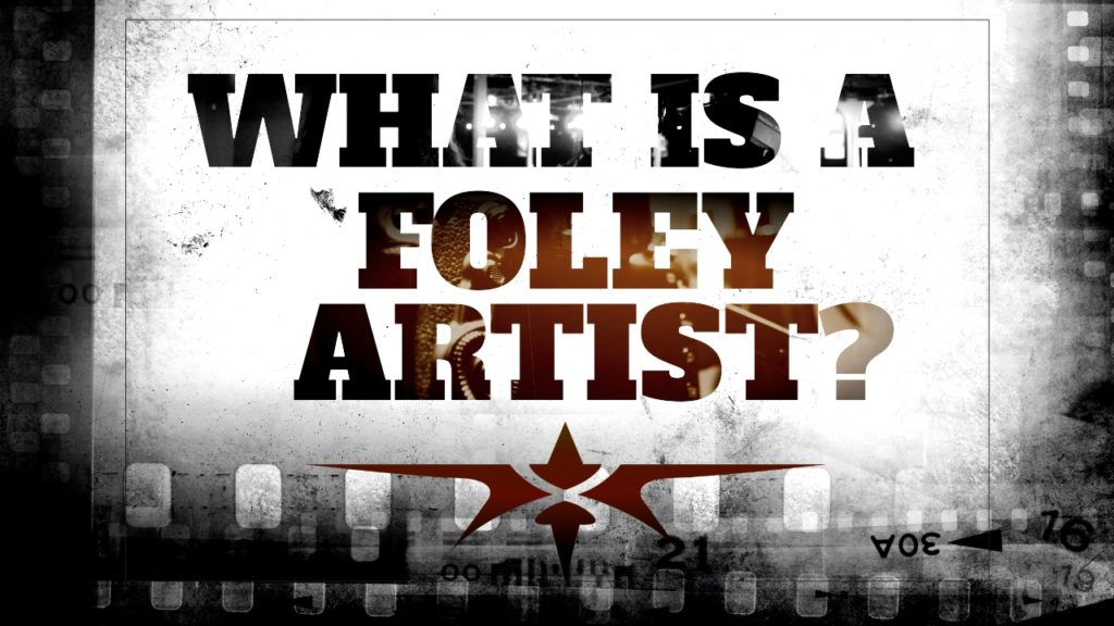 title what is a foley artist