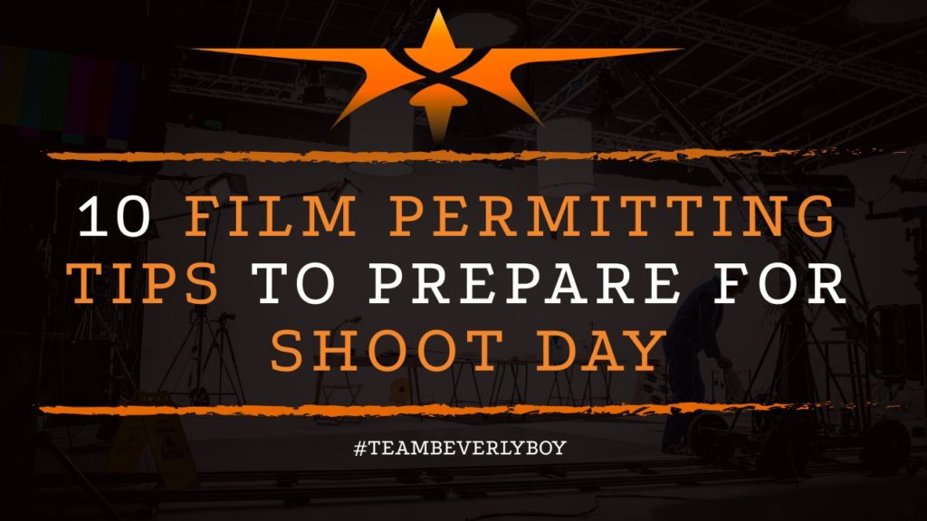 title film permitting tips to ensure prepared for shoot day