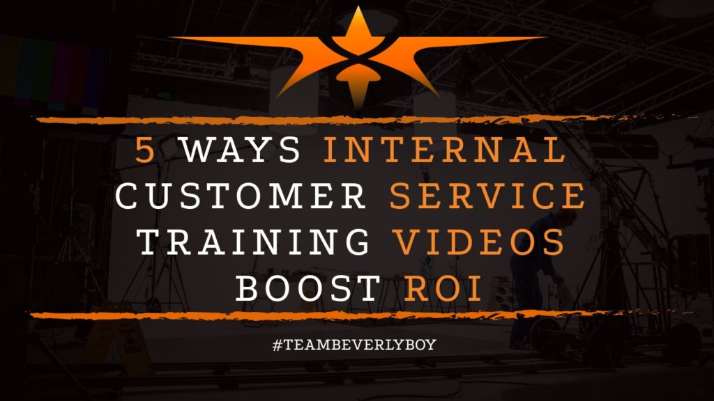 5 Ways Internal Customer Service Training Videos Boost ROI