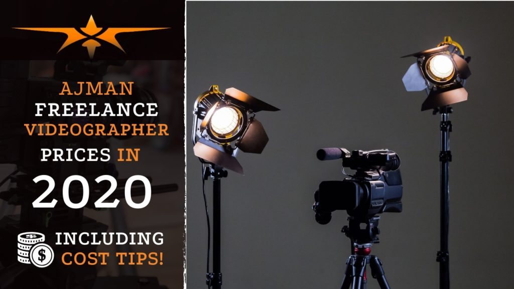 Ajman Freelance Videographer Prices in 2020