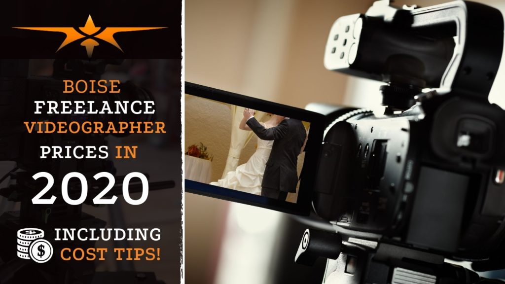 Boise Freelance Videographer Prices in 2020