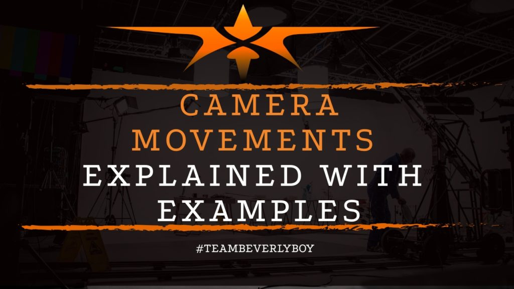 title camera movements explained