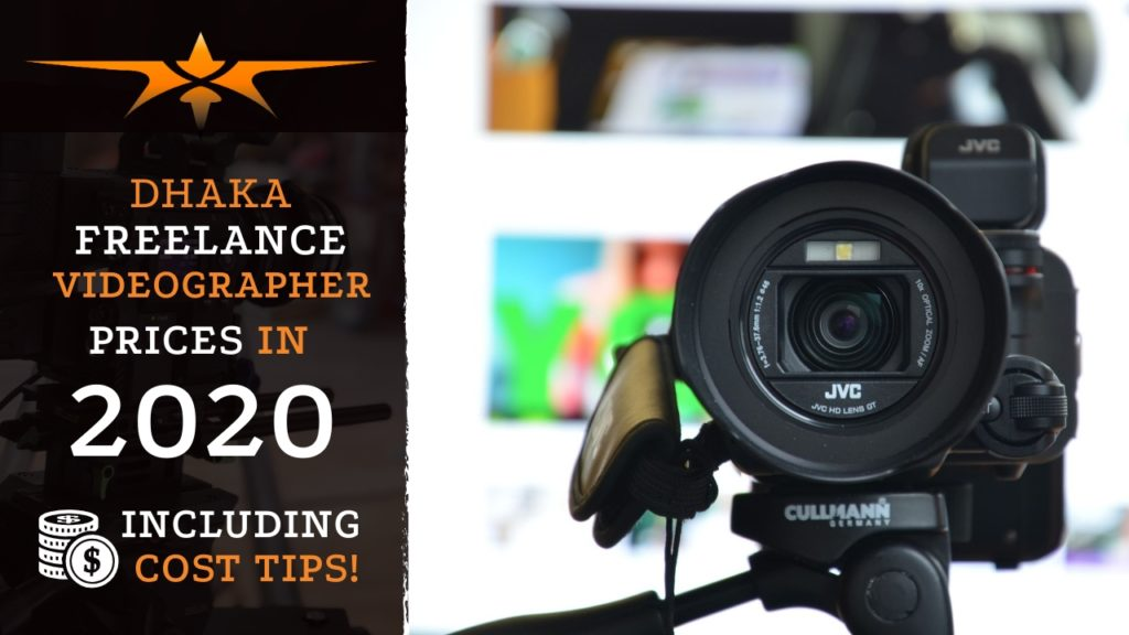 Dhaka Freelance Videographer Prices in 2020