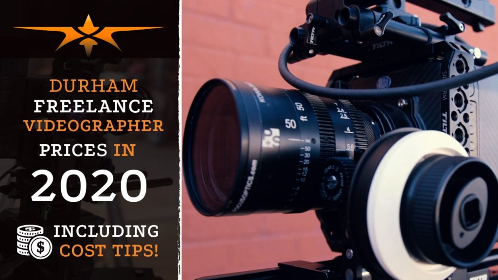 Durham Freelance Videographer Prices in 2020