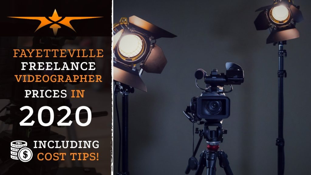 Fayetteville Freelance Videographer Prices in 2020
