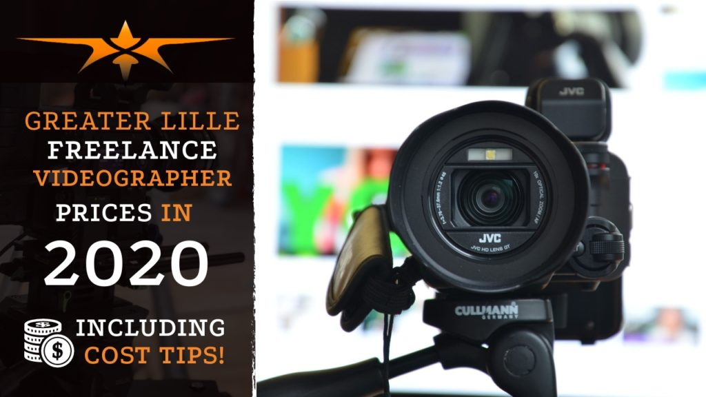 Greater Lille Freelance Videographer Prices in 2020