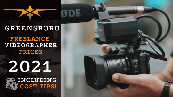 Greensboro Freelance Videographer Prices in 2021