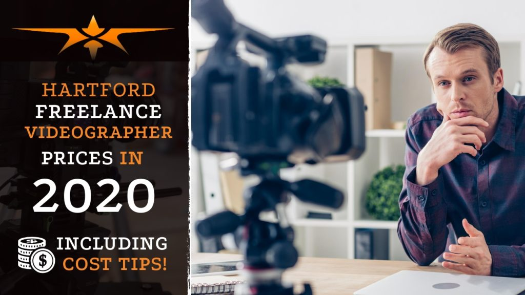 Hartford Freelance Videographer Prices in 2020