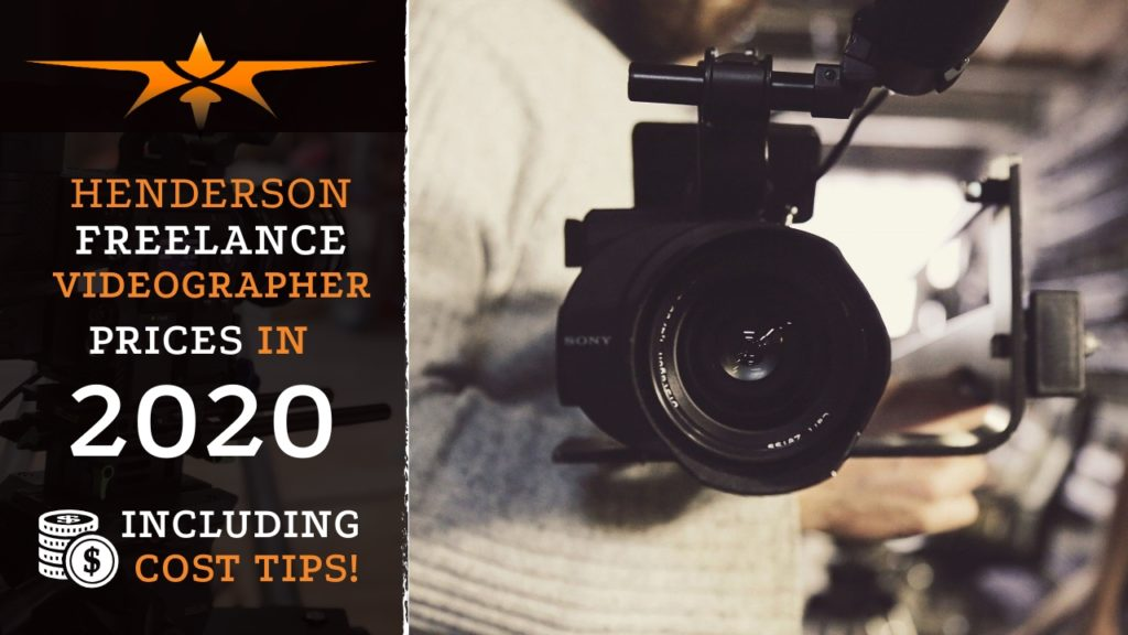 Henderson Freelance Videographer Prices in 2020