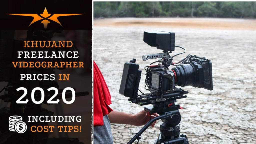 Khujand Freelance Videographer Prices in 2020