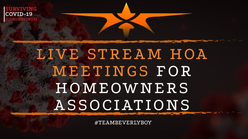 title Live stream HOA meetings amidst COVID-19
