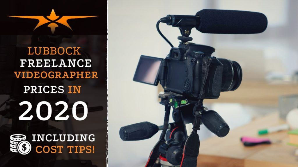 Lubbock Freelance Videographer Prices in 2020