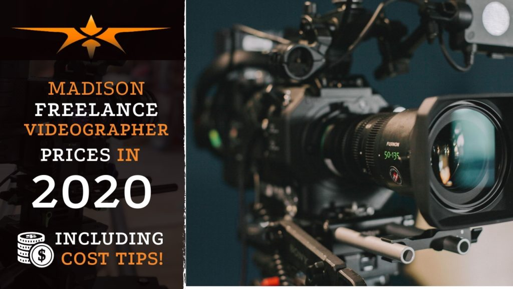 Madison Freelance Videographer Prices in 2020