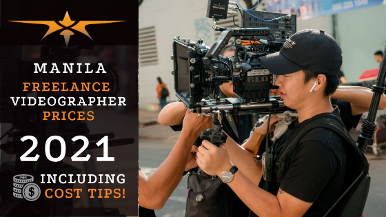Manila Freelance Videographer Prices in 2021