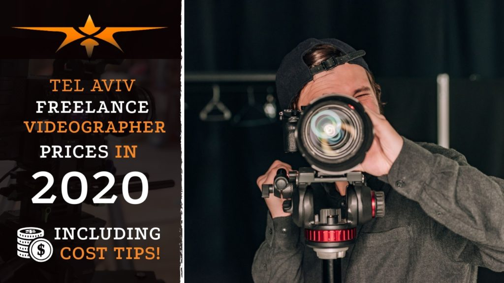 Tel Aviv Freelance Videographer Prices in 2020