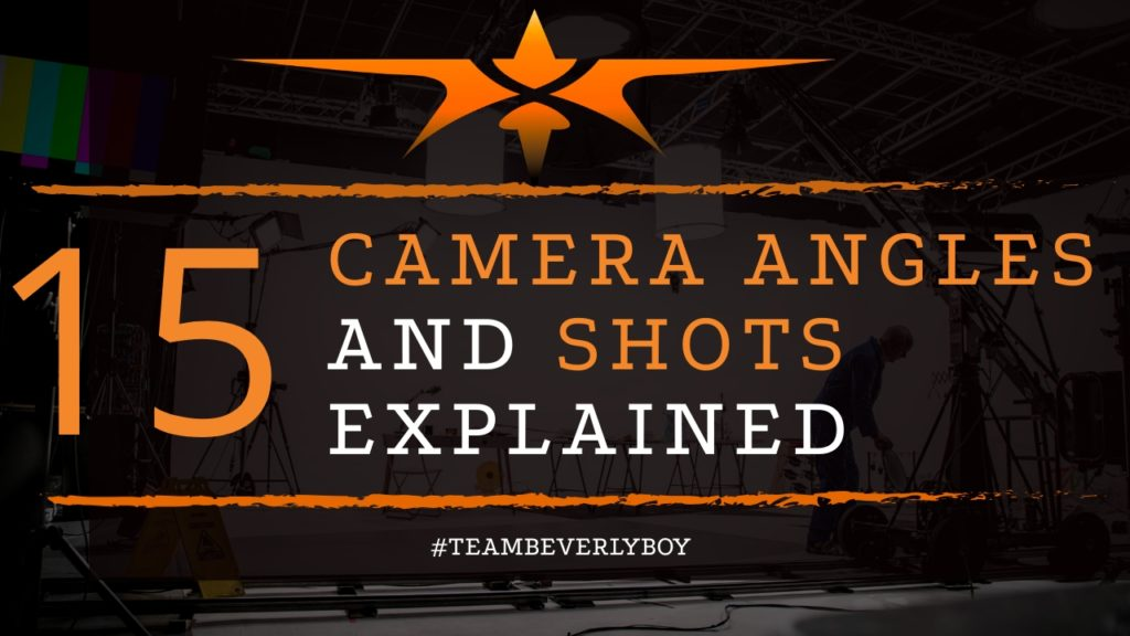 title top 15 camera angles and shots