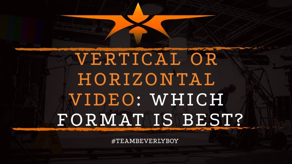 title vertical or horizontal video